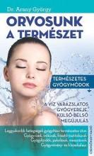 ORVOSUNK A TERMÉSZET - Ekönyv - DR. ARANY GYÖRGY