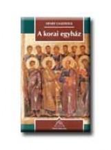 A KORAI EGYHÁZ - OSIRIS KÖNYVTÁR - - Ekönyv - CHADWICK, HENRY