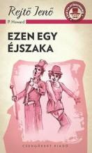 EZEN EGY ÉJSZAKA - A PONYVA GYÖNGYSZEMEI - Ekönyv - REJTŐ JENŐ