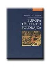 EURÓPA TÖRTÉNETI FÖLDRAJZA - Ekönyv - POUNDS, NORMAN J.G.