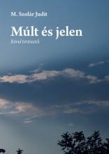 Múlt és jelen - Ekönyv - M.Szolár Judit