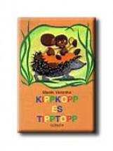KIPPKOPP ÉS TIPPTOPP - Ekönyv - MARÉK VERONIKA