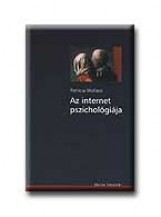 AZ INTERNET PSZICHOLÓGIÁJA - OSIRIS KÖNYVTÁR - - Ekönyv - WALLACE, PATRICIA