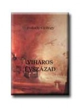 VIHAROS ÉVSZÁZAD - Ekönyv - FALUDY GYÖRGY