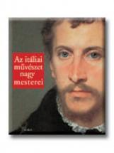 AZ ITÁLIAI MŰVÉSZET NAGY MESTEREI - - Ekönyv - LUCHINAT