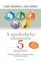 A MUNKAHELYI ELISMERÉS 5 NYELVE (ÚJ KIADÁS) - Ekönyv - CHAPMAN, GARY-WHITE, PAUL