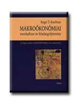 MAKROÖKONÓMIAI MUNKAFÜZET ÉS FELADATGYŰJTEMÉNY - Ekönyv - KAUFMAN, ROGER T.
