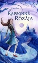 RAPSONNÉ RÓZÁJA - Ekönyv - BENEDIKTY, A.