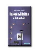 HALOGÉNVILÁGITÁS A LAKÁSBAN - CSINÁLD MAGAD - - Ebook - BASTIAN, HANS-WERNER