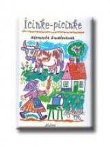 ICINKE-PICINKE - NÉPMESÉK ÓVODÁSOKNAK - - Ekönyv - MÓRA KÖNYVKIADÓ