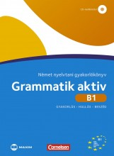 GRAMMATIK AKTIV B1 - NÉMET NYELVTANI GYAKORLÓKÖNYV (CD-MELLÉKLETTEL) - Ekönyv - MAXIM KÖNYVKIADÓ KFT. 2