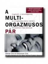 A MULTIORGAZMUSOS PÁR - Ekönyv - CHIA,MANTAK-CHIA,M.-ABRAMS,D.-ABRAMS,R.C