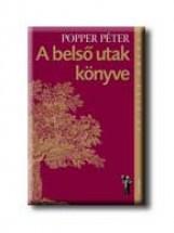 A BELSŐ UTAK KÖNYVE - Ekönyv - POPPER PÉTER