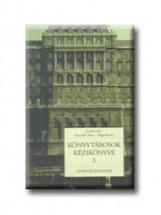 KÖNYVTÁROSOK KÉZIKÖNYVE 3. - Ekönyv - OSIRIS KIADÓ ÉS SZOLGÁLTATÓ KFT.
