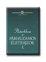 PÁRHUZAMOS ÉLETRAJZOK I-II. - Ekönyv - PLUTARKHOSZ