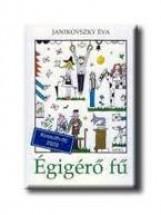 ÉGIGÉRŐ FŰ - Ekönyv - JANIKOVSZKY ÉVA