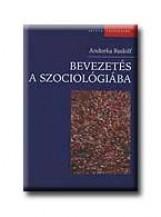 BEVEZETÉS A SZOCIOLÓGIÁBA - Ebook - ANDORKA RUDOLF