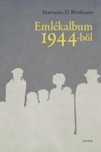 EMLÉKALBUM 1944-BŐL - Ebook - BIRNBAUM, D. MARIANNA