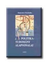 A POLITIKATUDOMÁNY ALAPVONALAI - Ekönyv - FISICHELLA, DOMENICO