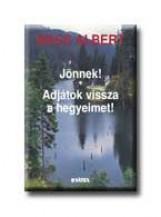 JÖNNEK! - ADJÁTOK VISSZA A HEGYEIMET! - FŰZÖTT - - Ekönyv - WASS ALBERT