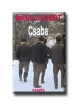 CSABA - FŰZÖTT - - Ekönyv - WASS ALBERT