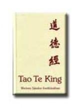 TAO TE KING - WEÖRES SÁNDOR FORDITÁSÁBAN - - Ekönyv - LAO-CE