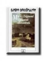 VÁLOGATOTT ELBESZÉLÉSEK - EDK - - Ekönyv - MÓRICZ ZSIGMOND