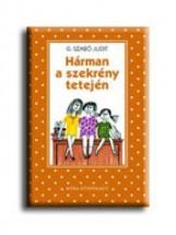 HÁRMAN A SZEKRÉNY TETEJÉN           (PÖTTYÖS KÖNYVEK) - Ekönyv - G. SZABÓ JUDIT