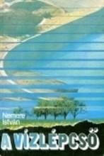 A Vízlépcső - Ebook - Nemere István