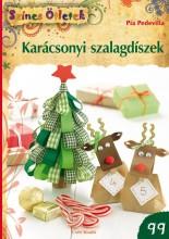 KARÁCSONYI SZALAGDÍSZEK - SZÍNES ÖTLETEK 99. - Ekönyv - PEDEVILLA, PIA