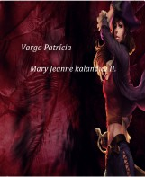 Mary Jeanne kalandjai II. - Ekönyv - Varga Patrícia