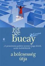 A BÖLCSESSÉG ÚTJA - Ekönyv - BUCAY, JORGE