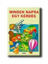 MINDEN NAPRA EGY KÉRDÉS - Ekönyv - MÓRA KÖNYVKIADÓ