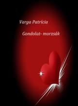Gondolat- morzsák - Ekönyv - Varga Patrícia