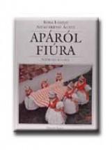 APÁRÓL FIÚRA - Ekönyv - KÓSA LÁSZLÓ
