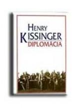 DIPLOMÁCIA - Ekönyv - KISSINGER, HENRY