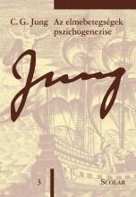 AZ ELMEBETEGSÉGEK PSZICHOGENEZISE (ÖM 3) - Ekönyv - JUNG, C.G.