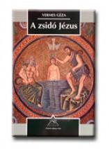 A ZSIDÓ JÉZUS - Ekönyv - VERMES GÉZA