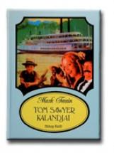 TOM SAWYER KALANDJAI - IFJÚSÁGI KÖNYVEK - - Ekönyv - TWAIN, MARK