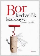 BORKEDVELŐK KÉZIKÖNYVE (ÚJ!) - Ebook - SZTANEV BERTALAN