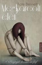 Megkarcolt élet - Ekönyv - Kate Bennett