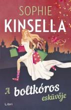 A boltkóros esküvője - Ekönyv - Sophie Kinsella