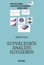 Egyváltozós analízis egyszerűen - Ekönyv - Bárdi Imre