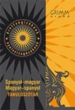 SPANYOL-MAGYAR, MAGYAR-SPANYOL TANULÓSZÓTÁR - LETÖLTHETŐ ELEKTRONIKUS VERZIÓVAL - Ekönyv - GRIMM KÖNYVKIADÓ KFT.
