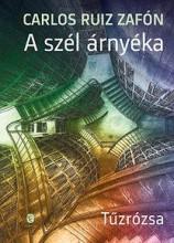 A SZÉL ÁRNYÉKA - TŰZRÓZSA - Ekönyv - ZAFÓN, CARLOS RUIZ
