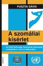A SZOMÁLIAI KÍSÉRLET - Ebook - PUSZTAI DÁVID