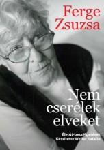 NEM CSERÉLEK ELVEKET - ÉLETÚT-BESZÉLGETÉSEK - Ekönyv - FERGE ZSUZSA-WEILER KATALIN