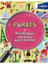 PÁRIZS - RENDHAGYÓ ÚTIKALAUZ GYEREKEKNEK - Ebook - HVG KIADÓI ZRT.