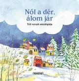 Nől a dér, álom jár - Téli versek antológiája - Ekönyv - NAPRAFORGÓ KÖNYVKIADÓ
