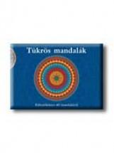 TÜKRÖS MANDALÁK - KIFESTŐKÖNYV 40 MANDALÁVAL - - Ekönyv - BIOENERGETIC KIADÓ KFT.